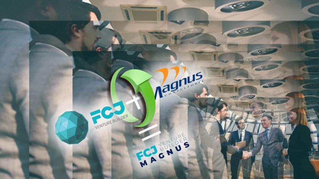 FCJ Venture Builder e Magnus
