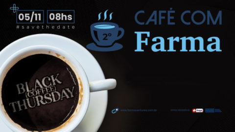 Café com Farma – Black (Coffee) Thursday